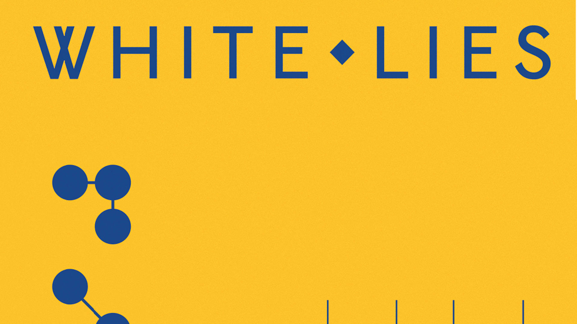 Sold Out: White Lies